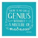 A Mixture Of Genius inspirational quote by on earthy background print by