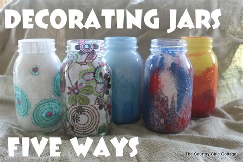 decorating jars 5 ways familycorner forums