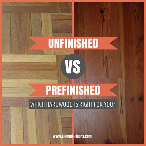 Prefinished Hardwood Flooring Vs Unfinished What Type Of Hardwood Flooring Should You Choose Floors