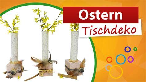 Tischdeko Ostern Selber Basteln by Ostern Tischdeko Basteln Tischdekoration Selber Machen