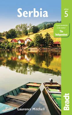 serbia bradt travel guide books 9781784770563