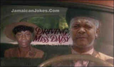 Driving Miss Daisy Meme - jamaican jokes funny pictures reverend al miller is
