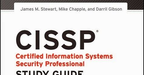 cissp isc 2 certified information systems security professional official study guide and official isc2 practice tests kit science books cissp study guide sybex sixth edition