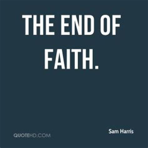 the end of faith george haven putnam faith quotes quotehd