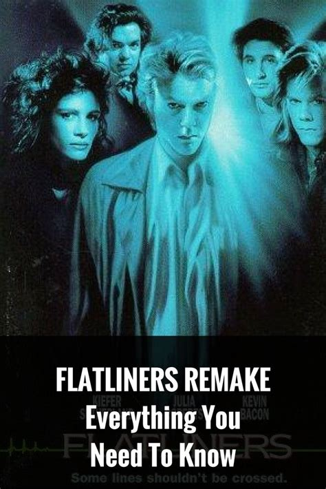 flatliners film remake 1000 ideas about upcoming movies on pinterest movies