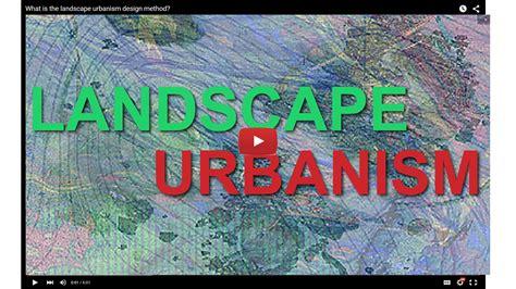 Landscape Use Definition Landscape Urbanism Definitions And History Landscape