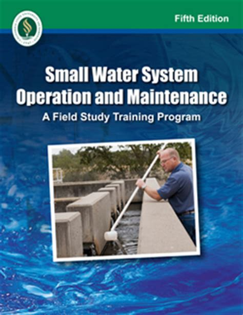 water well rehabilitation a practical guide to understanding well problems and solutions sustainable water well books small water system operation and maintenance