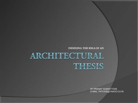 architecture dissertation exles how to write architectural thesis