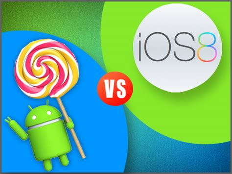 android 5 0 lollipop os android 5 0 lollipop vs ios 8 who wins the mobile os war gizbot