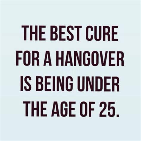 best for hangover best 20 hangover humor ideas on