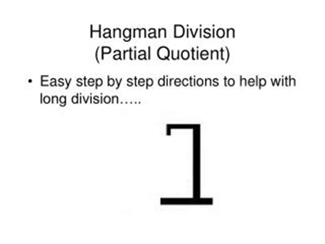 Ppt Hangman Division Partial Quotient Powerpoint Presentation Id 370639 Hangman Powerpoint