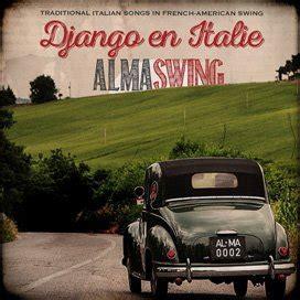 alma swing alma swing jazz american swing jazz manouche