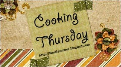 Thursday Three Cooking by My Corner Of The World Cooking Thursday