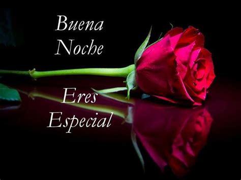 imagenes de buenas noches mi princesa hermosa buenas noche mi rosa cary gran pinterest tes dios