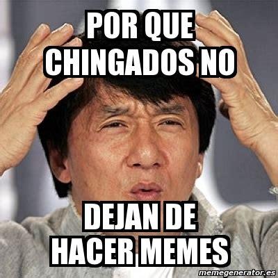 Hacer Memes Meme Jackie Chan Por Que Chingados No Dejan De Hacer