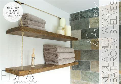 bathroom wood shelves diy reclaimed wood bathroom shelves edea smith
