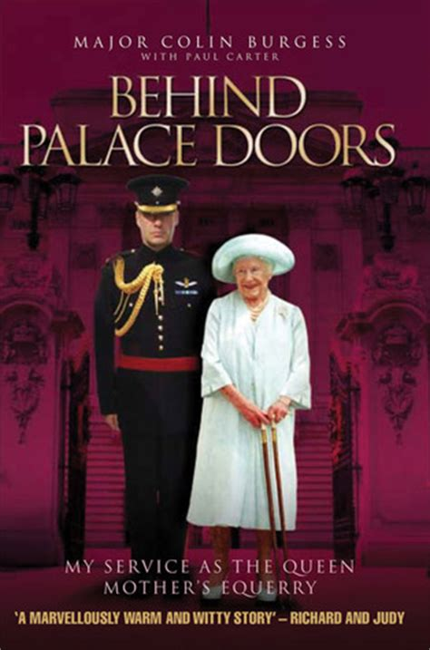 behind palace doors my true adventures as the queen mother s equerry by colin burgess reviews