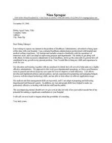 Exles Of A Cover Letter by Healthcare Administrator Cover Letter Exle Yourmomhatesthis