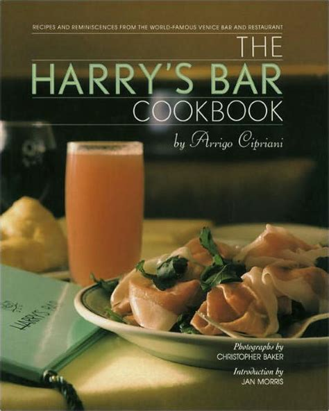 cipriani recipe harry s bar cookbook by harry cipriani hardcover barnes