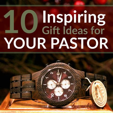 christmas gift for a pastor 10 inspiring gift ideas for your pastor ben and me