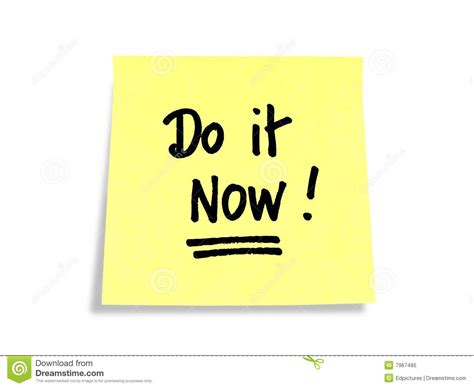 It Should Be Noted That Today Is The One Year Anni by Stickies Post It Notes Do It Now Stock Image Image