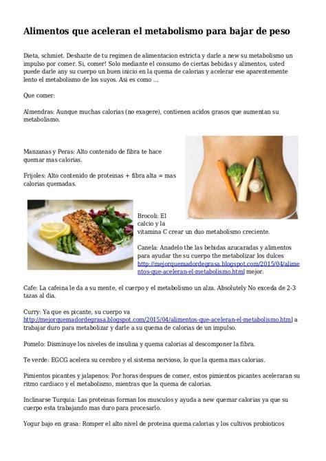 que alimentos aceleran el metabolismo alimentos que aceleran el metabolismo para bajar de peso