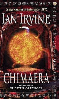 the echo of others books chimaera the well of echoes 4 by ian irvine reviews