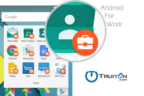 android for work how to develop an android app for work truiton