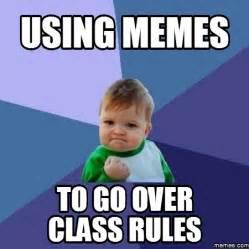 Class Rules Memes - home memes com