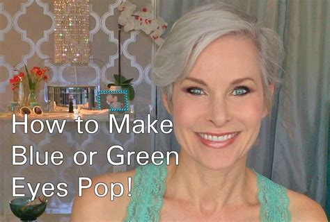 what colors make green pop how to do eye makeup to make blue or green pop