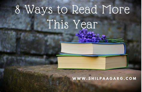 8 Ways To Be More Affectionate by 8 Ways To Read More This Year A Is A Is A