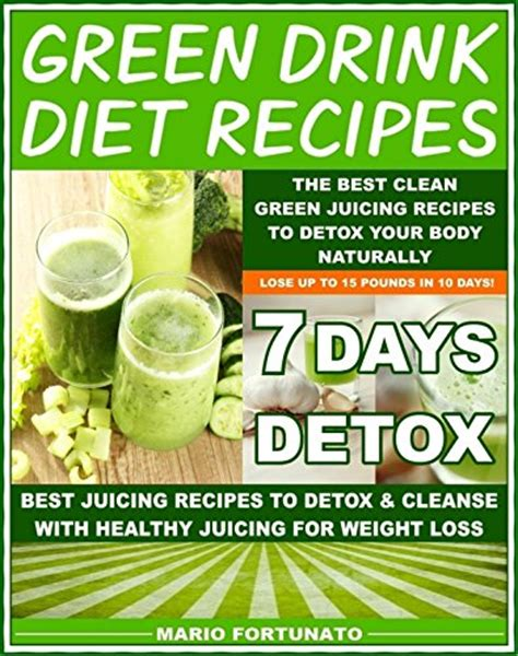 Juicing For Detox Recipes Weight Loss by Ebook Green Drink Diet Recipes The Best Clean Green