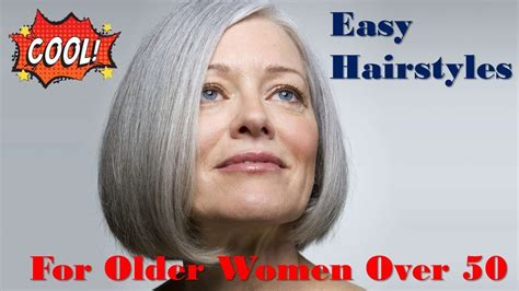 hairstyles for ladies over 50 easy and fun easy hairstyles for older women over 50 youtube