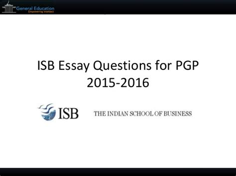 Tcu Essay Questions 2015 by Isb Essay Questions For Pgp 2015