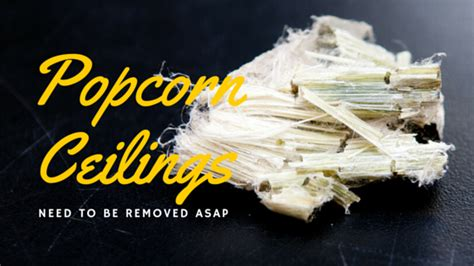 Are Popcorn Ceilings Dangerous popcorn ceilings need to be removed alliance woodworking
