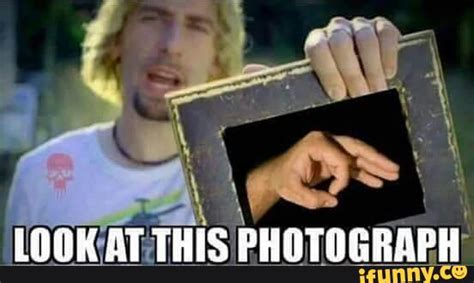 Look At This Meme - nickelback ifunny