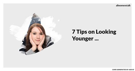 7 Tips On Looking Younger by 7 Tips On Looking Younger