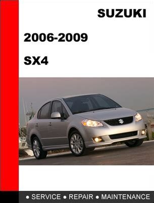 suzuki sx4 2006 2007 2008 2009 factory service repair manual down