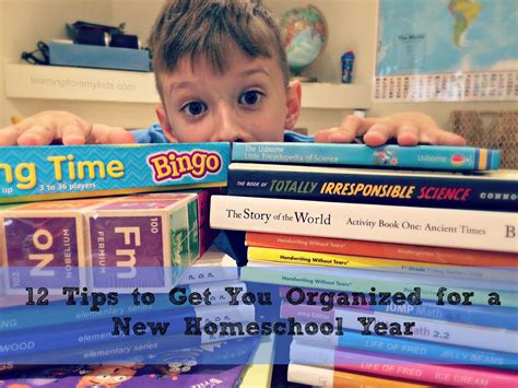 helping your kids get organized this new year 12 tips to get you organized for a new homeschool year