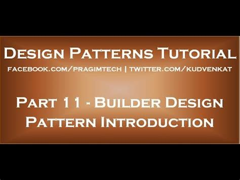 builder design pattern youtube builder design pattern introduction youtube