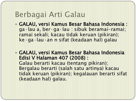 Kamus Besar Bahasa Indonesia Edisi 2 g a l a u ala ina