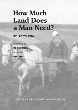 how much land does b00t3qbhju how much land does a man need the trinity forum