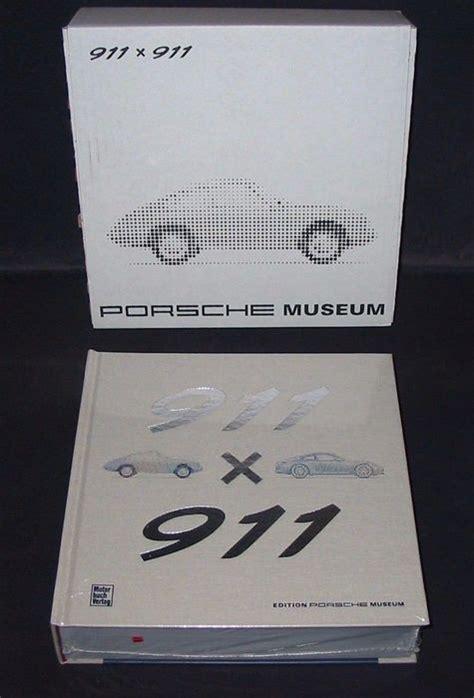 Porsche Museum Book by Book Porsche 911 X 911 Porsche Museum Book 2016 Catawiki