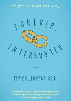 forever interrupted a novel books i read this summer midlife at the oasis