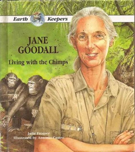 biography book about jane goodall jane goodall living with the chimps living with the