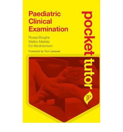 tutor neurological examination pocket tutor books pocket tutor paediatric clinical examination rossa