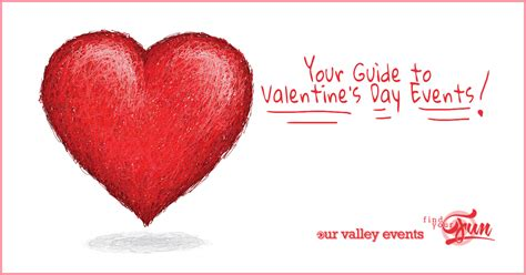 valentines day shows s day events 2015 our valley events