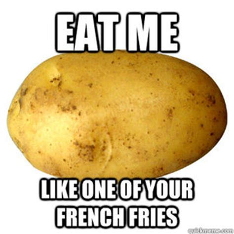 Potatoes Meme - funny potato memes memes