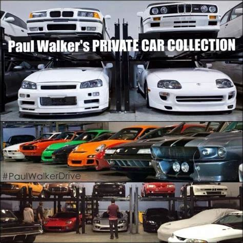 paul walker car collection 1727 best images about paul walker on pinterest jasmine