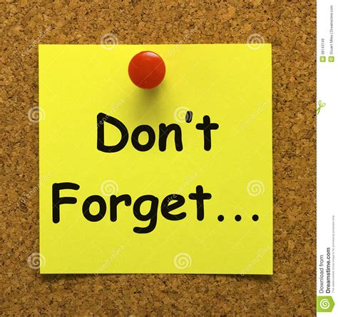 Dont Forget by Don T Forget Note Means Important Remember Royalty Free